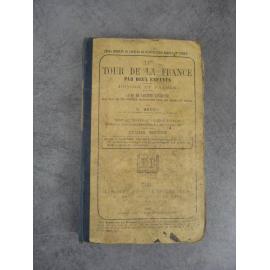 Bruno Le tour de la france par deux enfants devoir et patrie cours moyen 1896 a restaurer