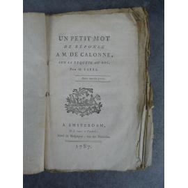 Cara Un petit mot de réponse à Mr de Calonne sur sa requête au roi Amsterdam 1787