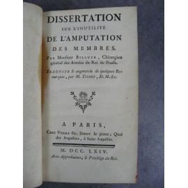 Bilguer Tissot Dissertation sur l'inutilité de l'amputation des membres Paris 1764 Médecine chirurgie Edition originale rare.