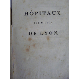 Hopitaux civils de Lyon rare plaquette de 1807 sur fonctionnement de la Charité et de L'Hotel Dieu