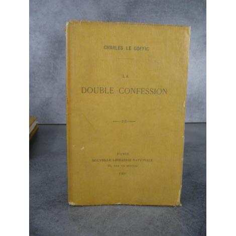 Charles le Goffic La double confession Librairie nationale 1909 Lannion Bretagne cote d'armor
