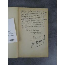 André Yonnick Toi qui croyais Récit de guerre Envoi de l'auteur Edition originale Saint Genis Laval Lyon