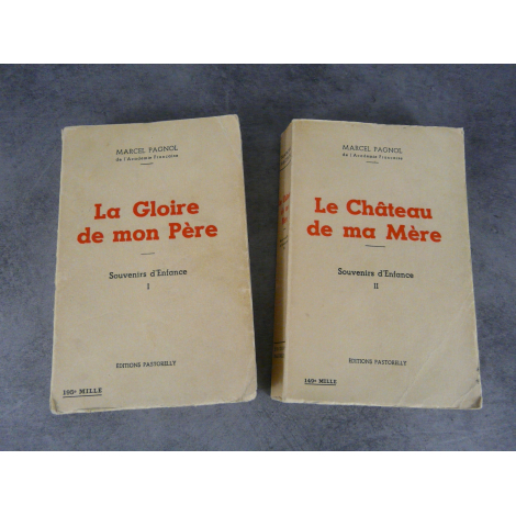Marcel Pagnol La gloire de mon père , le chateau de ma mère souvenirs d'enfance 1 et 2 du 18 avril 1958 Pastorelly