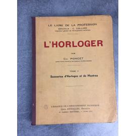 Poncet L'horloger Sonneries d'Horloges et de montres Livre de la profession Caillard Eyrolles