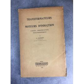 Clément Transformateurs et moteurs d'induction Calcul construction fonctionnement Électromécanique histoire de Electricité