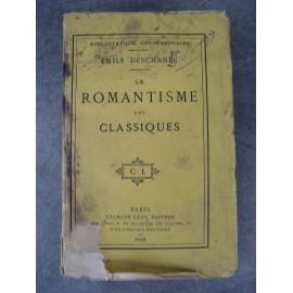 Emile Deschanel, Le romantisme des classiques