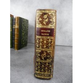 Semaine sainte bilingue Français latin de 1693 à saisir en l'état reliure en veau début XIXe .