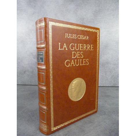 Jules César La guerre des Gaules Collection Philippe de Maubuisson plein cuir, beau papier vergé.