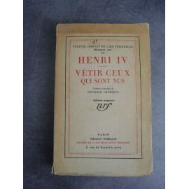 Pirandello Luigi Henri IV , Vêtir ceux qui sont nus Théâtre, Edition originale française NRF Blanche N°48 sur pûr fil.
