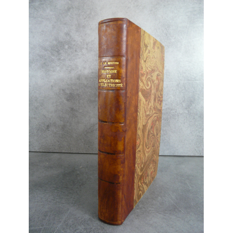 J. Le Breton Histoire et applications de électricité Paris Oudin 1884 Gravures in texte reliure cuir