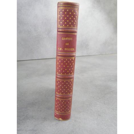 Charles Nodier Contes Trilby , La fée au Miettes, contes divers en prose et vers 1ere édition in 12 du vivant de Nodier