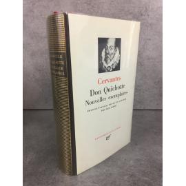 Cervantès Don Quichotte Nouvelles exemplaires Bibliothèque de la pléiade NRF Version épuisé.