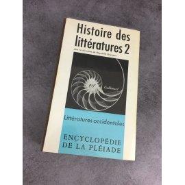 Histoire des littératures Collection Bibliothèque de la pléiade Tome 2 occidentales épuisé