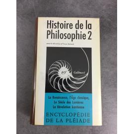 Histoire de la philosophie Collection Bibliothèque de la pléiade Tome 2 renaissance, Classique siècle des lumières, Kant