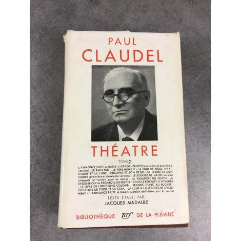 Paul Claudel Collection Bibliothèque de la pléiade Théâtre T2 épuisé dans cette édition.