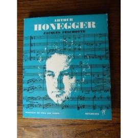 HONEGGER ARTHUR JACQUES FESCHOTTE SEGHERS MUSICIENS DE TOUS LES TEMPS