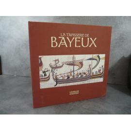La tapisserie de Bayeux Baral Bates Citadelles Mazenod Etat de neuf sous emboitage Cadeau