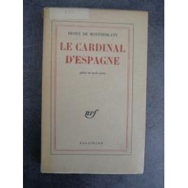 Montherlant Henry de Le cardinal d'Espagne Edition originale Paris Gallimard 1960
