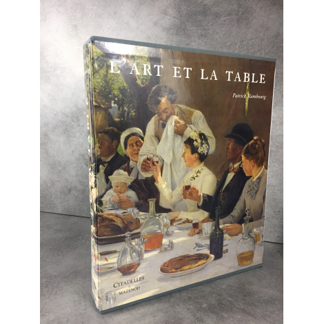 Rambourg Patrick L'art et la table Beau livre sous emboitage Citadelles Mazenod Cadeau état de neuf