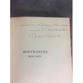 Roland Dorgelès Montmartre mon pays Edition originale envoi de l'auteur au photographe et auteur Didier Madras