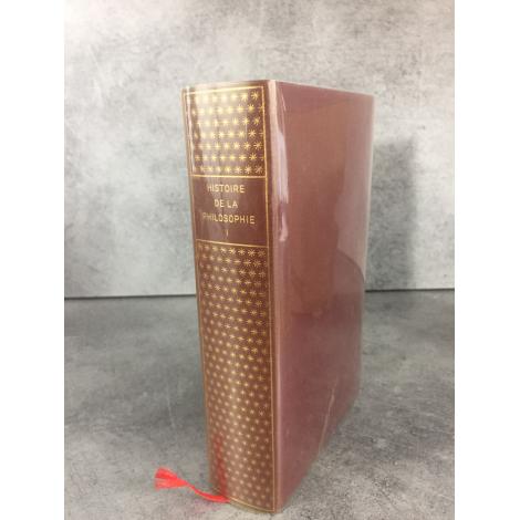 Histoire de la philosophie Collection Bibliothèque de la pléiade Tome 1 Orient Antiquité Moyen Age épuisé