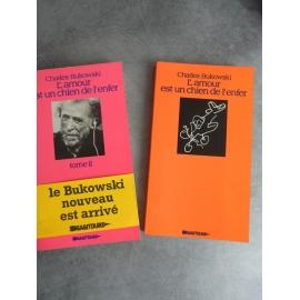 Bukowski Charles L'amour est un chien de l'enfer tome 1 et 2 E.Orig. française Sagittaire 1978