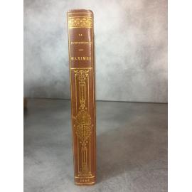 La Rochefoucauld Les maximes suivies des réflexions diverses Jouaust Bibliophiles 1892