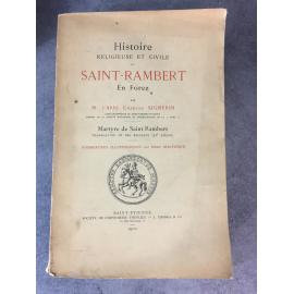 Signerin Charles Histoire religieuse et civile de saint Rambert En Forez Saint Etienne 1900 Loire, non coupé .