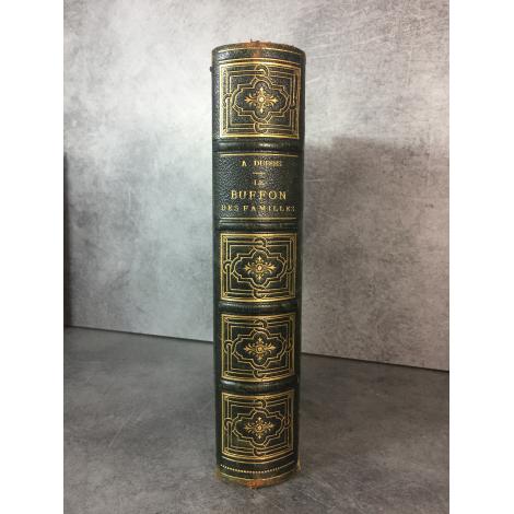 Buffon Dubois Lacépède Buffon des familles Faune histoire naturelle Gravures Garnier reliure cuir.Catalogue Produits