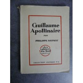 Apollinaire Guillaume par Soupault Philippe Cahier du sud portrait par Alexeieff