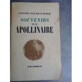 Apollinaire Louise Faure Favier Souvenir sur Apollinaire