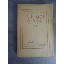 Apollinaire Guillaume La Femme assise NRF 14 avril 1920 Edition originale N° 253 Lafuma