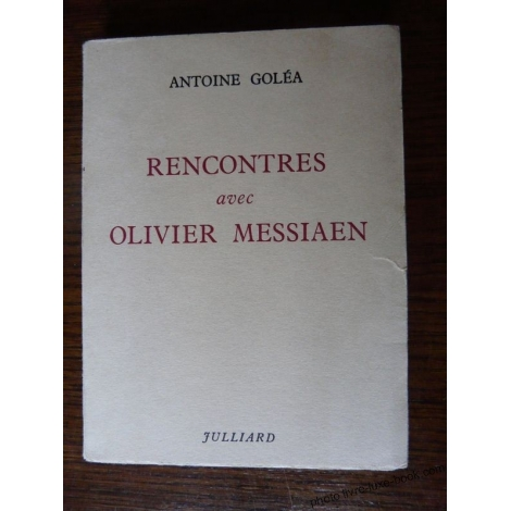 RENCONTRES avec OLIVIER MESSIAEN GOLEA