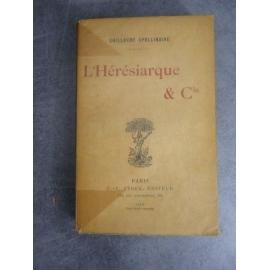 Apollinaire Guillaume L'Hérésiarque Paris Stock 1910 Edition originales sur un beau papier d'édition