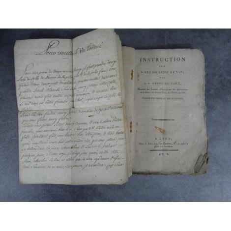 Cadet de Vaux instructions sur l'art de faire le vin, An X , 1802 Chaptal + remettre vin tourné manuscrit