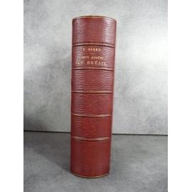 Biard Deux années au Brésil Edition originale 1862 Gravures et cartes belle reliure d'époque