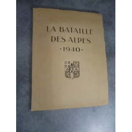 La bataille des Alpes 1940 document nominatif et confidentiel nombreuses cartes et illustrations