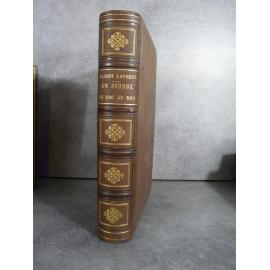 Laporte Albert En Suisse le sac au dos vers 1870 nombreuses illustrations