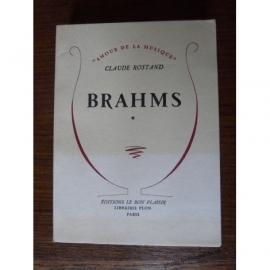 BRAHMS COMPOSITEUR ROMANTIQUE XIXème ROSTAND