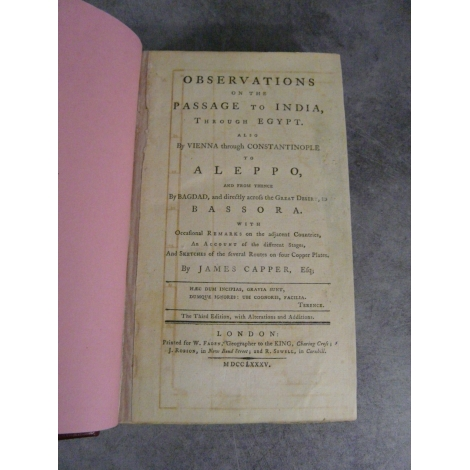 CAPPER (James). Observations on the passage to India, through Egypt. Also by Vienna through Constantinople to Aleppo