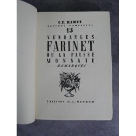 CF Ramuz Vendanges Farinet ou la fausse monnaie numéroté sur vergé chiffon bel exemplaire année 1941