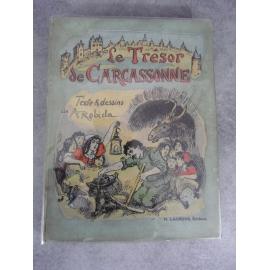 Robida Le trésor de Carcassonne Enfantina illustré Reliure toile et dessin de l'éditeur.