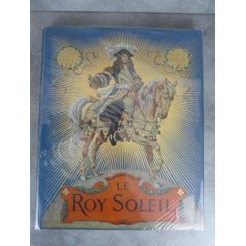 Le Roy Soleil illustré par Leloir dans un grand cartonnage superbe.