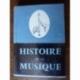 HISTOIRE DE LA MUSIQUE BRUYR