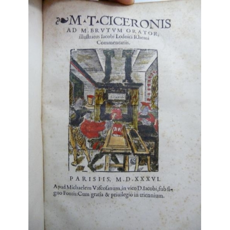 Ciceronis M.T. Ad M. Brutum orator, Cicéron Impression de Michel de Vascosan Paris 1536