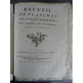 Diderot Panckoucke Encyclopédie tome IV 257 planches mosaïque, Orfèvre , papeterie, salines tabac tournage...