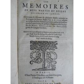 Les mémoires de messire Martin du Bellay François 1er histoire de france Paris 1573 L'huillier