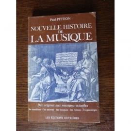 NOUVELLE HISTOIRE DE LA MUSIQUE PITTION