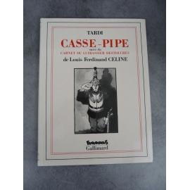 Céline Tardi Casse pipe suivi carnet cuirassier Destouches Futuropolis Gallimard 1er tirage septembre 1989