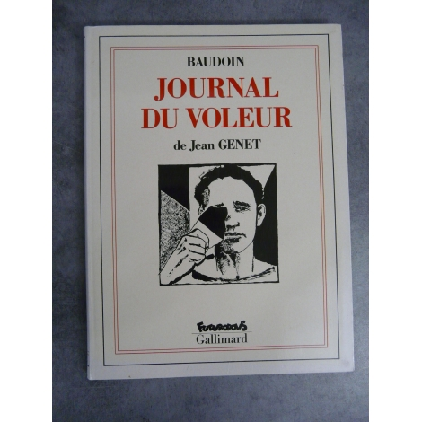 Jean Genet Baudoin Journal du voleur Futuropolis Gallimard 1er tirage septembre 1993